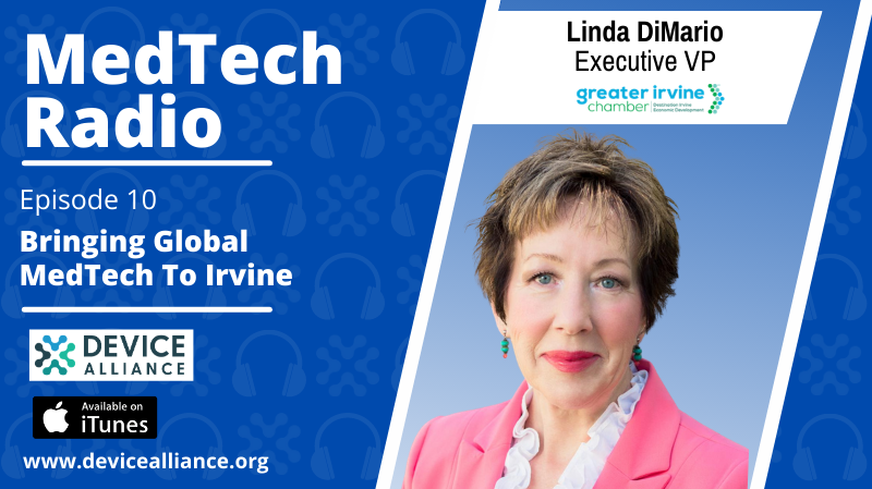 Linda DiMario: Bringing Global Medtech to Irvine | Ep.10