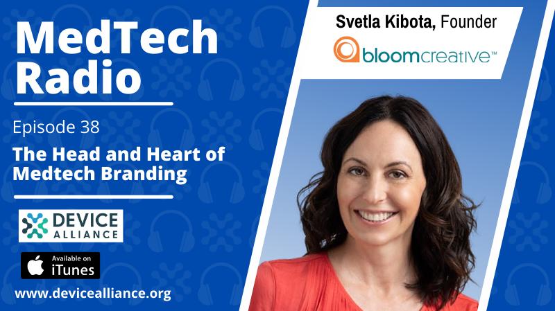 Svetla Kibota: The Head and Heart of Medtech Branding   Ep.38