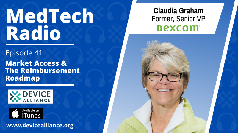 Claudia Graham: Market Access & The Reimbursement Roadmap | Ep.41